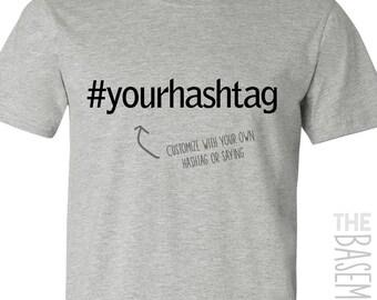 eaaa0e52c hashtag tee - personalized unisex t-shirt
