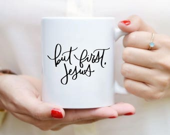Mais Jésus Mug première citation tasse Mug Jésus main lettrage tasse Mug à café citation thé tasse Mug motivation Inspirational Gift