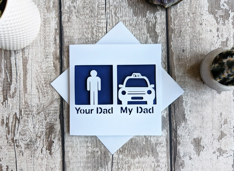 1b0bbb63c19f0 Cheeky Father s Day card funny card dad taxi driver