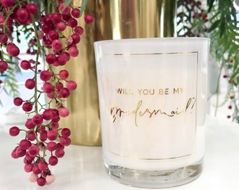 Will You Be My Bridesmaid? White Soy Candle