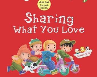 Akhlaaq Series Sharing What You Love Islamic storybook for Muslim children kids