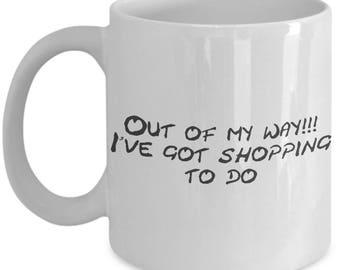 Shopaholic sarcastic humor, funny mug, gift idea, coffee lover, tea lover