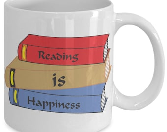 Reading is Happiness Funny  Mug Present Birthday Present Coffee Lover Funny