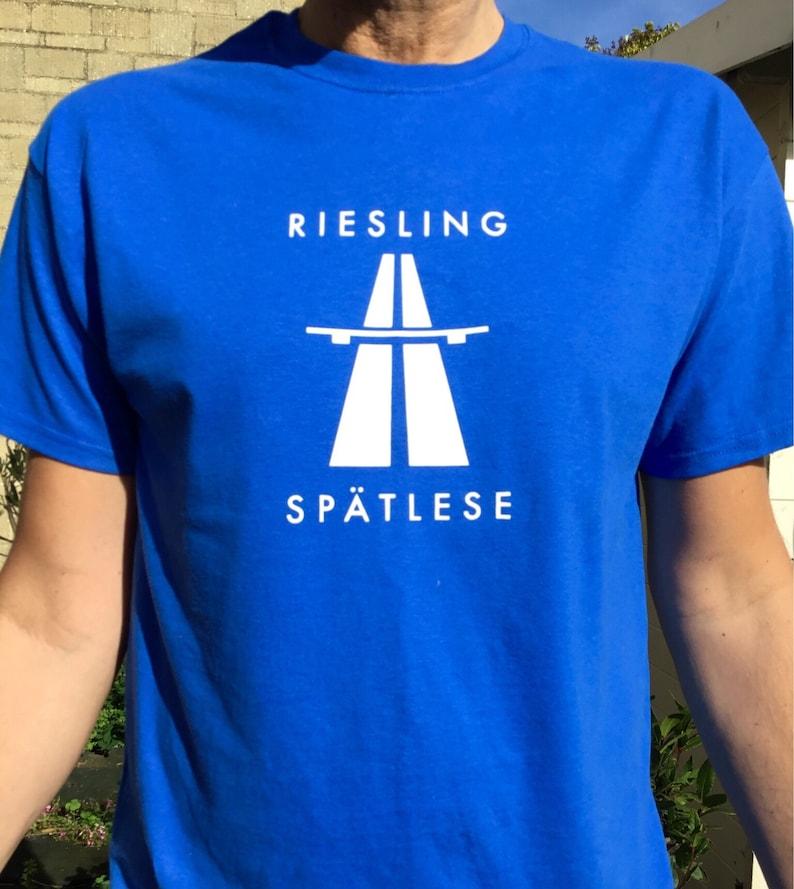 Riesling Kraftwerk Autobahn Wine T-shirt   Mens and Ladies image 0