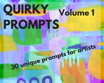 Creative Prompts Quirky Prompts for artists art journaling ATCs daily challenge daily art 30 Creative Prompts - Full Color Instant Download