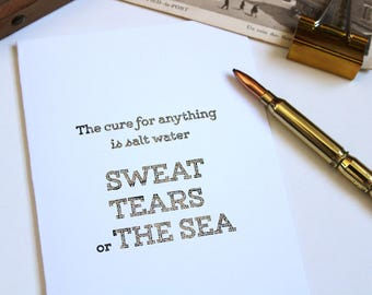 Silver foil • the cure for everything is salt water •greeting card silver • quote & motivational greeting card