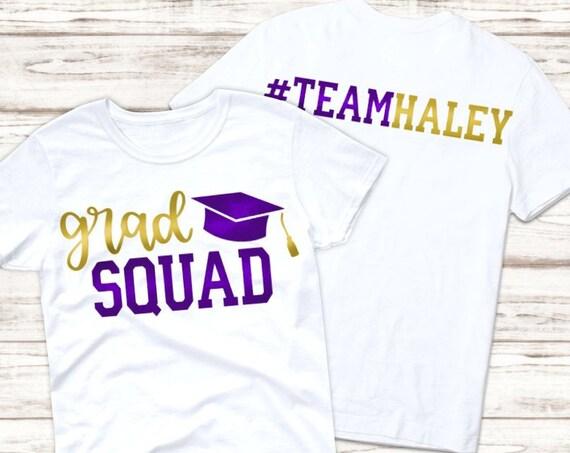 Grad Squad Shirt: Custom Colors