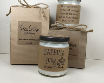 Happily Ever After // 9 oz Soy Candle // Love Quote Gifts // Add Personalized Message // Gift