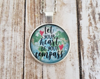 Let Your Heart Be Your Compass Map Necklace
