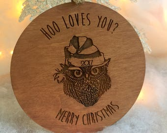 Ornament, Owl Ornament, Hoo Loves You, Stocking Stuffer, Secret Santa Gift, Wooden Ornament, Personalized