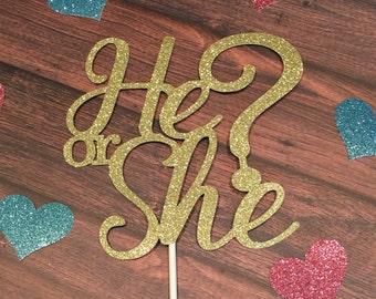 He or She Cake Topper, Gender Reveal Cake Topper, Boy or Girl Cake Topper, Baby Shower Cake Topper, Gold Gender Reveal Cake Topper