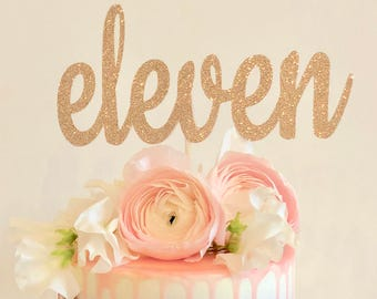 Eleven Cake Topper 11th Birthday 11 13th 16th 18th 21st