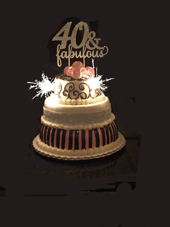 40 Fabulous Birthday Cake Topper 40th Birthday Cake Topper Etsy