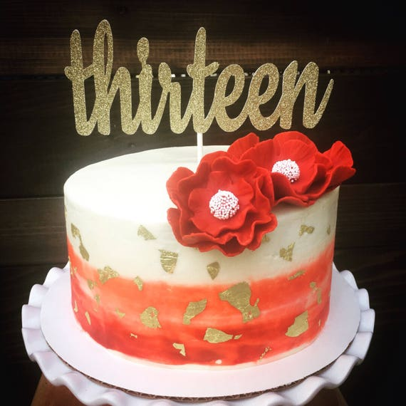 Thirteen Cake Topper13th Birthday Cake Topper 13th Cake Etsy