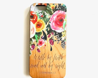 LE183 - Walk by faith, not by sight. - 2 Corinthians 5:7 - *Special Edition* Wood Phone Case