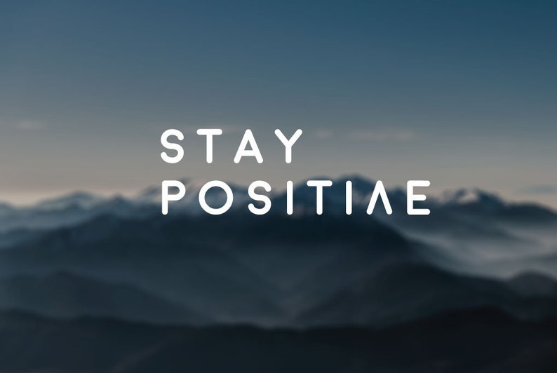 Stay Positive decal quote decal nature decal wall decal image 0