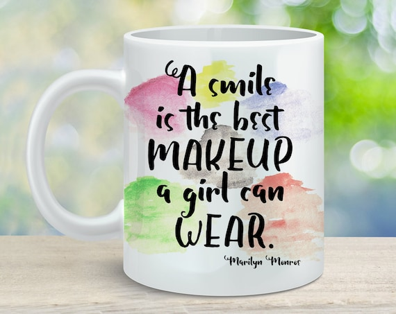 A Smile Is the Best Makeup a Girl Can Wear Coffee Cup  - Marilyn Monroe Quote Coffee Mug