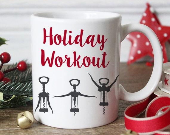 Coffee Mug Wine Opener Funny Christmas Coffee Mug - Holiday Workout Coffee Cup - Funny Wine Gift