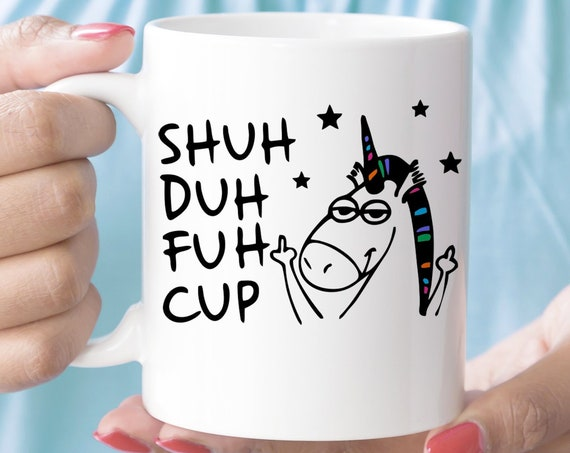 STFU Ceramic Coffee Mug   Funny Unicorn Shuh Duh Fuh Cup Microwave and Dishwasher Safe   Coating Made in the USA