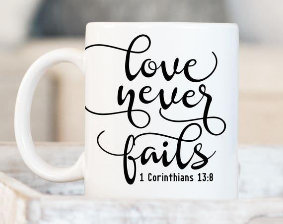 Love Never Fails Mug, 1 Corinthians Coffee Cup, Religious Mug, Christian Gift