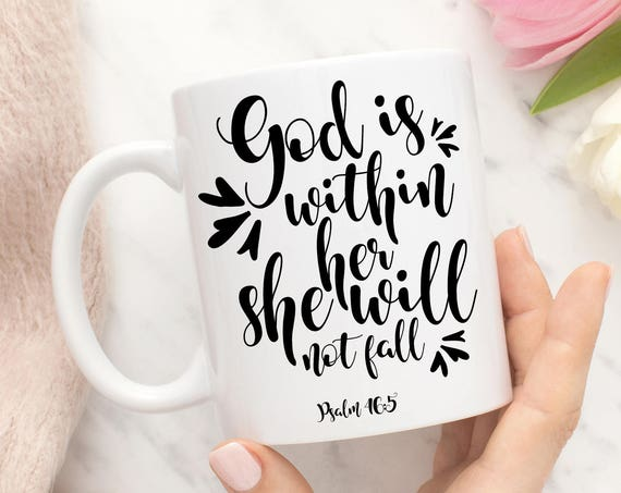 God Is Within Her She Will Not Fall Mug, Psalm 46:5 Coffee Cup, Religious Mug, Christian Gift