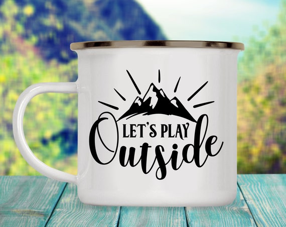 Camp Cup Let's Play Outside - Enamel Camp Mug - Dishwasher Safe