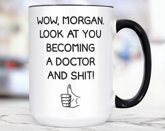 New Doctor Mug | Personalized Doctor Graduation Ceramic Cup | Doctor Gift | Graduation Present | Microwave Dishwasher Safe Custom Mug