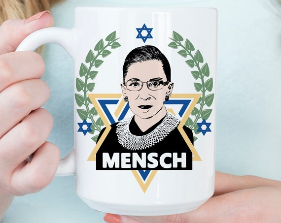 Ruth Bader Ginsburg Mensch Coffee Mug | Microwave Dishwasher Safe Ceramic Notorious RBG Cup | Coating Made in USA