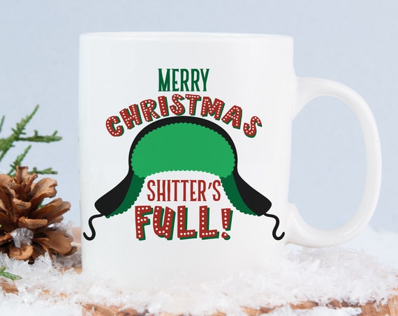 Merry Christmas Shitter's Full Funny Coffee Mug | Xmas Ceramic Cup Gift | Microwave and Dishwasher Safe