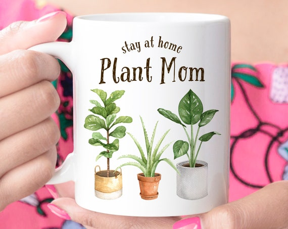 Funny Stay at Home Plant Mom Coffee Mug | Microwave and Dishwasher Safe Ceramic Cup | Coating Made in USA | House Plant Lover Gift Under 20