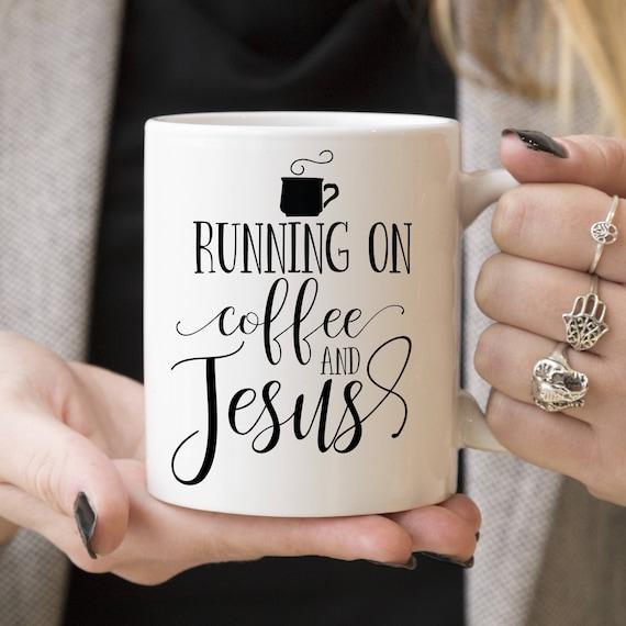 Running on Coffee and Jesus Coffee Mug, Faith Coffee Cup, Religious Mug, Christian Gift