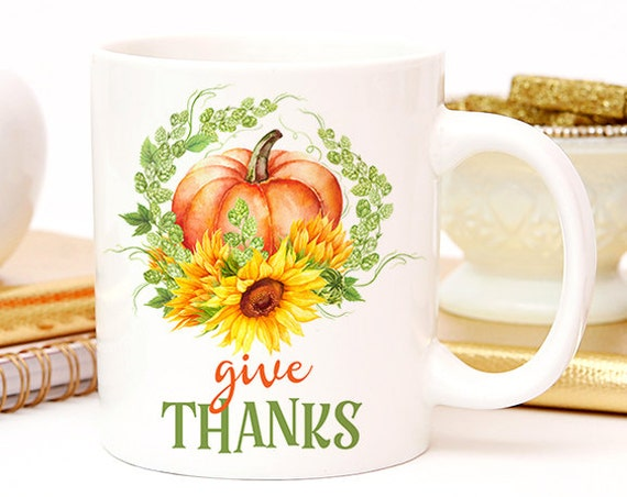 Coffee Mug Give Thanks Pumpkin Autumn Coffee Cup - Pumpkins and Sunflowers - Fall Coffee Mug