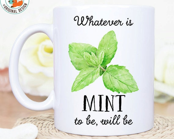 Coffee Mug Mint to Be Coffee Mug - Great Gift for Chef, Cook or Vegetarian - Funny Herb Pun Mug