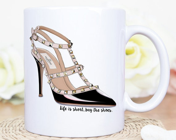 Coffee Mug Life is Short Buy The Shoes Coffee Mug - Funny Stiletto Shoe Quote Mug