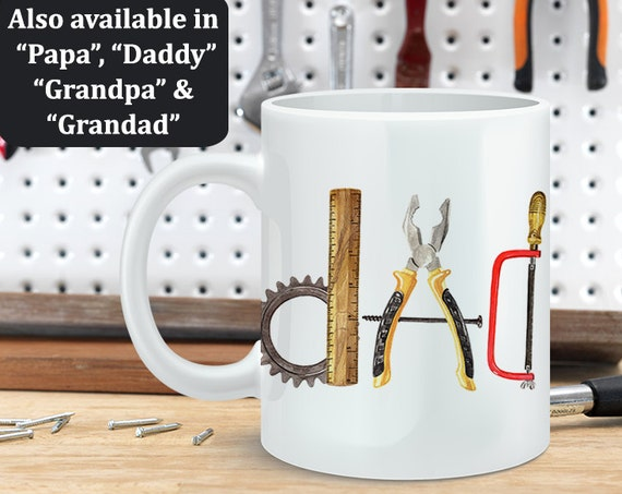 Coffee Mug Dad Tool Letters Cup - Customized Coffee Cup - Grandpa Mug, Papa Mug, Grandad Mug, Daddy Mug,
