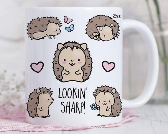 Coffee Mug Hedgehog Lookin Sharp Coffee Cup - Funny Hedgehog Mug