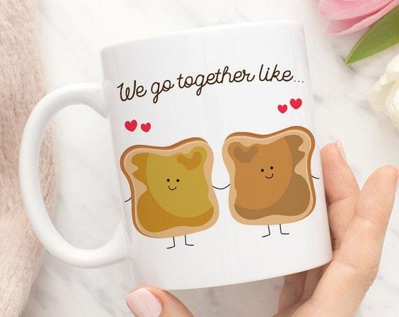 Coffee Mug We Go Together Like Peanut Butter and Honey Coffee Mug - Best Friends Coffee Mug
