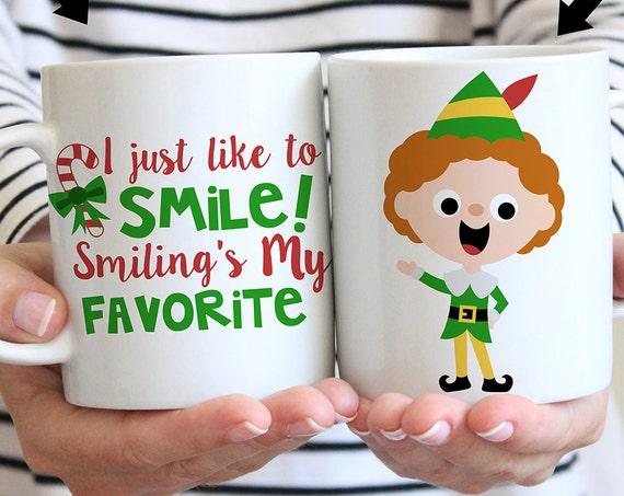 Coffee Mug I Just Like to Smile Smilings My Favorite Elf Christmas Coffee Mug - Funny Holiday Mug