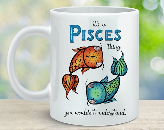 Coffee Mug Pisces Astrological Sign Coffee Cup - Great Birthday Gift - Horoscope Mug