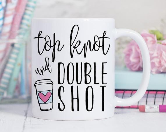 Top Knot and Double Shot Funny Coffee Mug