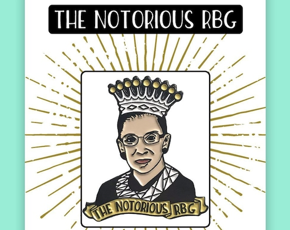 The Notorious RBG Enamel Pin - Ruth Bader Ginsburg LIMITED Edition Pin