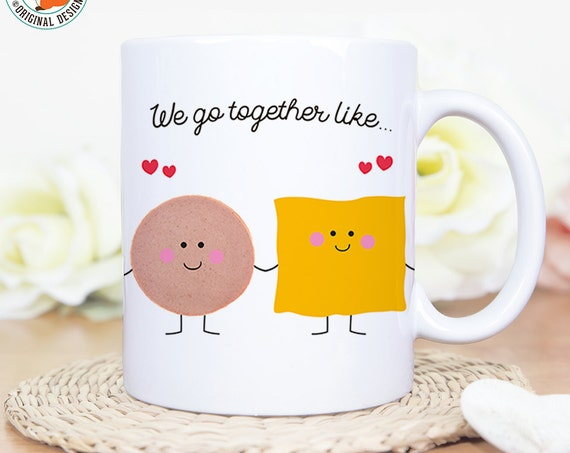 Coffee Mug We Go Together Like Bologna and Cheese - Best Friends Coffee Cup