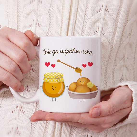 Coffee Mug We Go Together Like Honey and Rolls Coffee Cup - Best Friends Coffee Mug