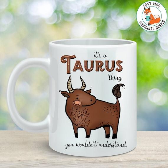 Coffee Mug Taurus Astrological Sign Coffee Cup - Great Birthday Gift - Horoscope Mug