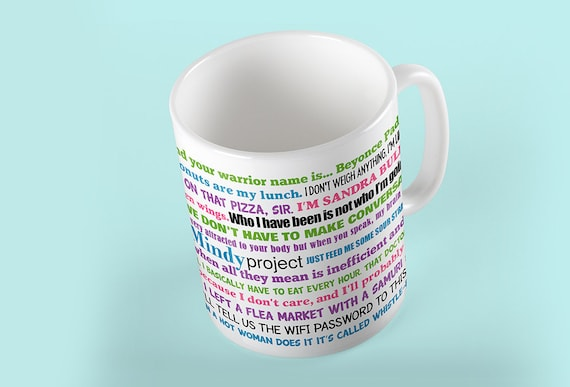 Coffee Mug The Mindy Project - TV Show - Funny Quotes Mug