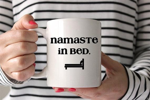 Coffee Mug Namaste In Bed Funny Yoga Coffee Mug