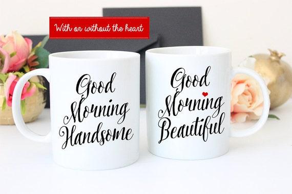 Coffee Mug Set of Good Morning Handsome - Good Morning Beautiful Coffee Mugs