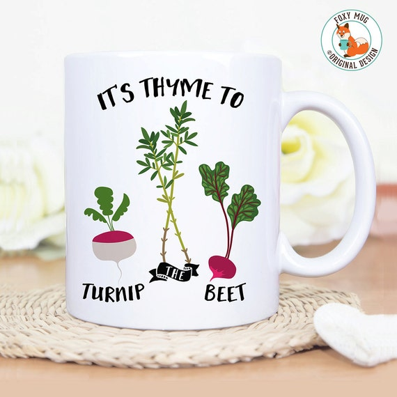 Coffee Mug It's Thyme to Turnip the Beet Funny Veggie Coffee Mug - Great Gift for Vegan or Vegetarian - Funny Mug