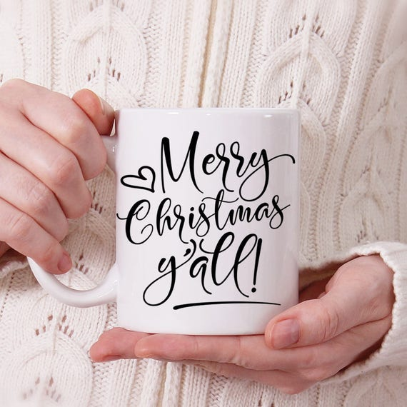 Merry Christmas Y'all Coffee Mug - Gift Under 20 dollars - Cute Christmas Cup