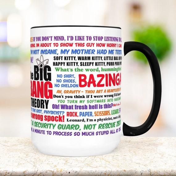 Big Bang Theory Coffee Mug | Funny TV Show Quotes Mug | Microwave and Dishwasher Safe Ceramic Cup